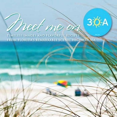 """Meet Me on 30A"" Book by Susan Vallee"