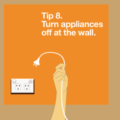 Switch appliances off at the wall