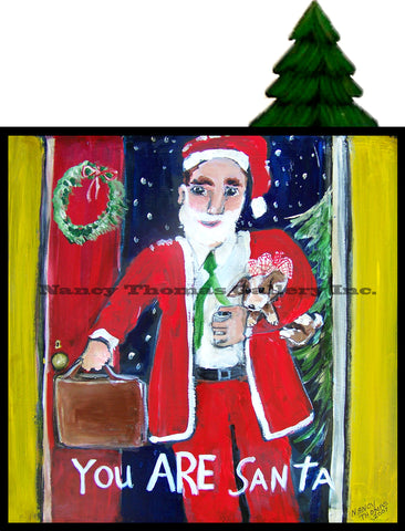 You and Santa Series - You Are Santa