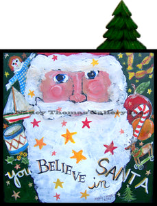 You and Santa Series - You Believe In Santa