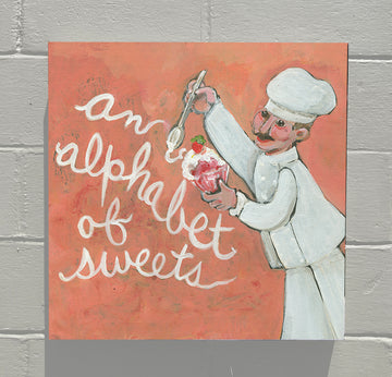 Gallery Grand - ALPHABET of SWEETS - The Chef!