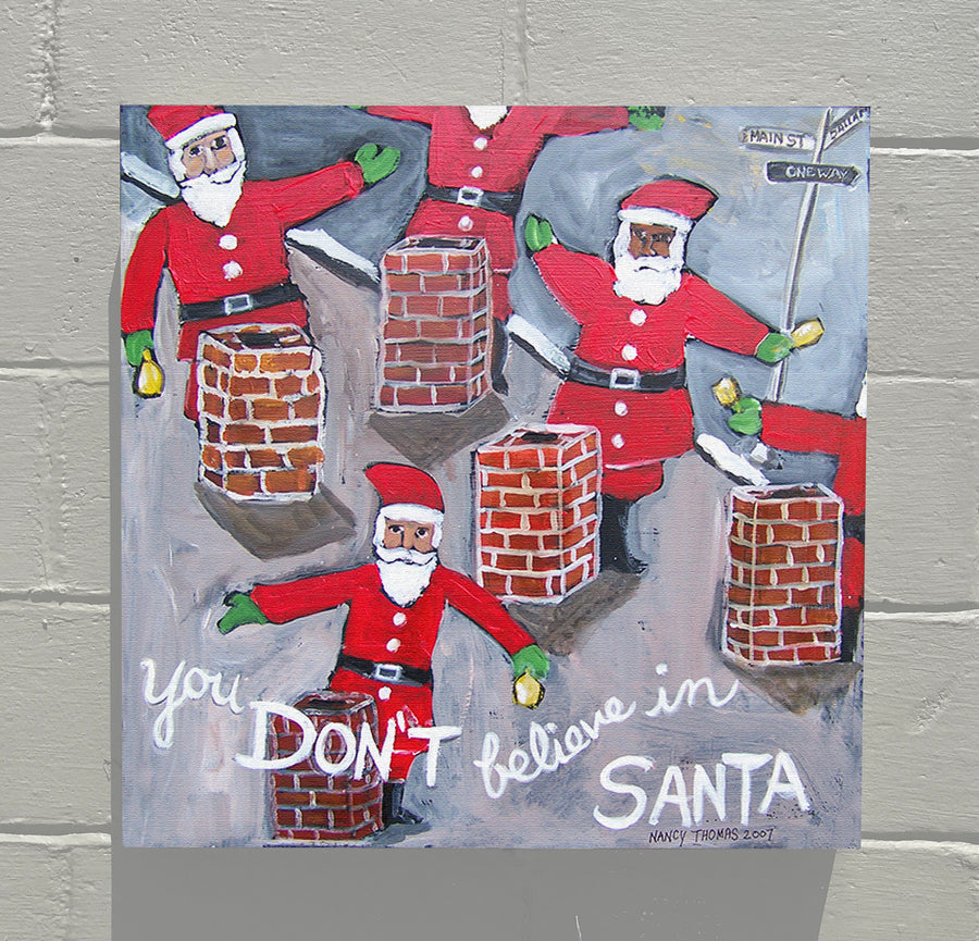 Gallery Canvas - You and Santa Series - You Don't Believe In Santa