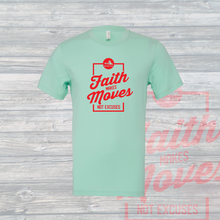 Load image into Gallery viewer, Faith Makes Moves, Not Excuses Unisex Tee