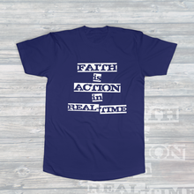 Load image into Gallery viewer, Faith Is Action In Real Time Swoop Bottom T-Shirt