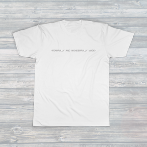 Womens Fearfully And Wonderfully Made Tee ~ by Tayla