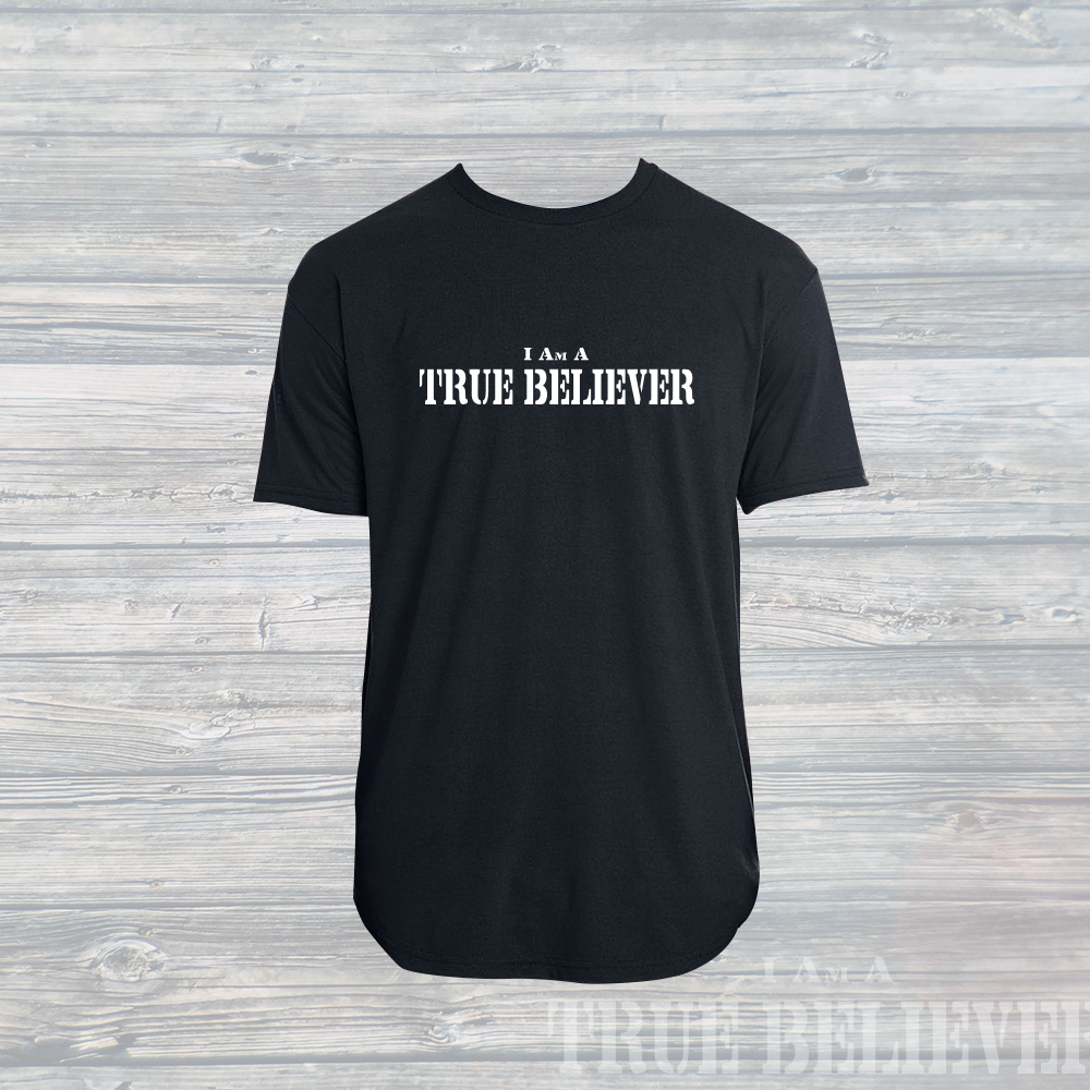Mens 'I Am A True Believer' Swoop T-Shirt