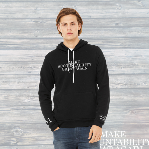 Make Accountability Great Again Unisex Hoodie