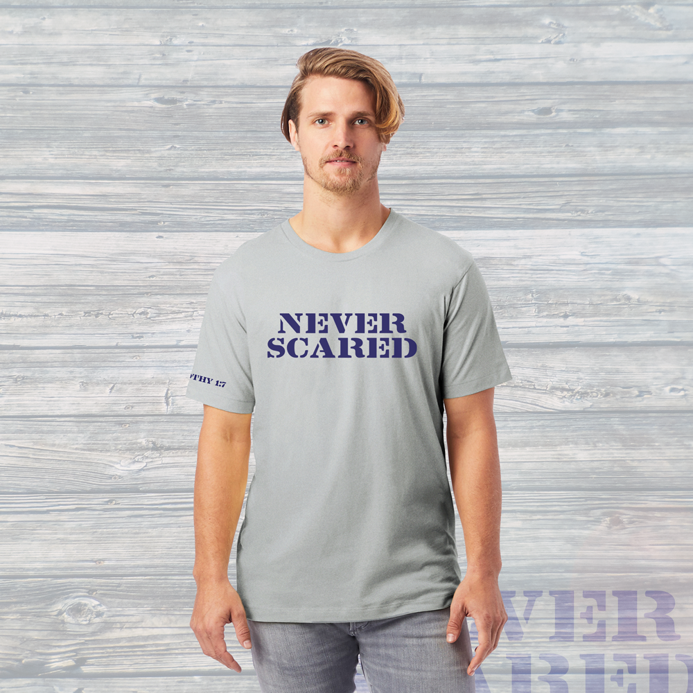 NEVER SCARED Bold Unisex Tee