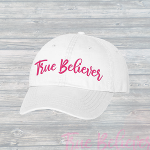 The True Believer Dad Hat ~ Bold White & Pink