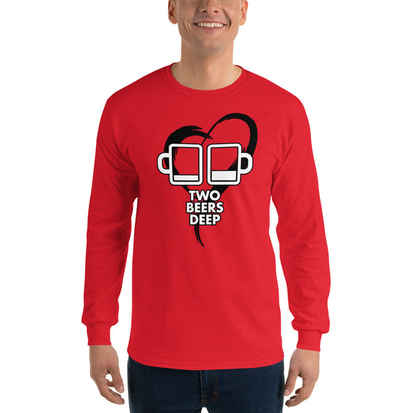 Two Beers Deep Valentine's Long Sleeve T-Shirt