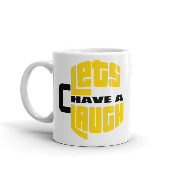 Let's Have A Laugh Mug