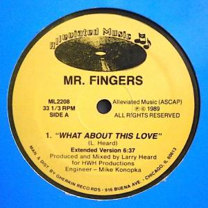 Mr. Fingers - What About This Love [Alleviated Music]
