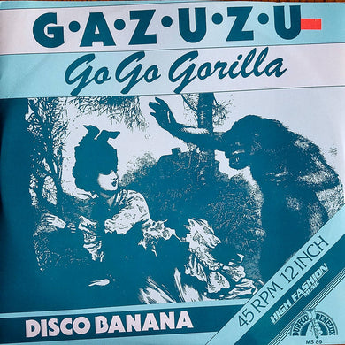Gazuzu - Go Go Gorilla [High Fashion Music]