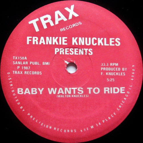 Frankie Knuckles - Baby Wants To Ride [Trax]