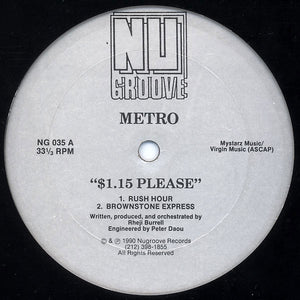 Metro - $1.15 Please [Nu Groove Records}
