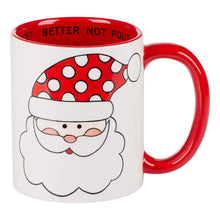 Load image into Gallery viewer, Santa Be Good for Goodness Sake Mug