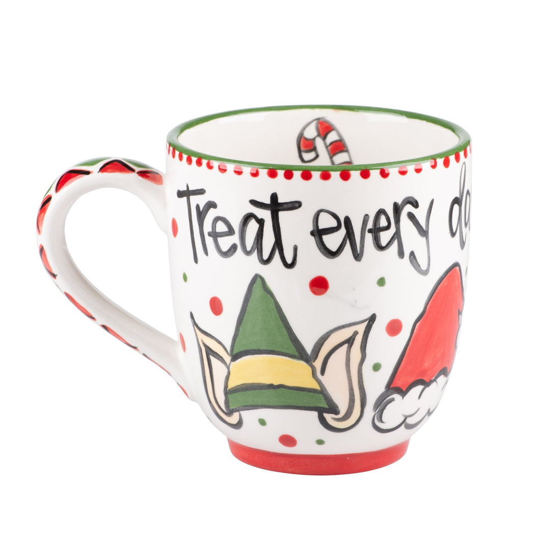 Treat Every Day Like Christmas Mug