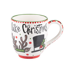 Load image into Gallery viewer, Treat Every Day Like Christmas Mug