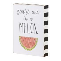 You're One In A Melon Board