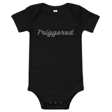 Load image into Gallery viewer, Triggered baby T-Shirt
