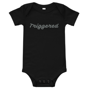 Triggered baby T-Shirt