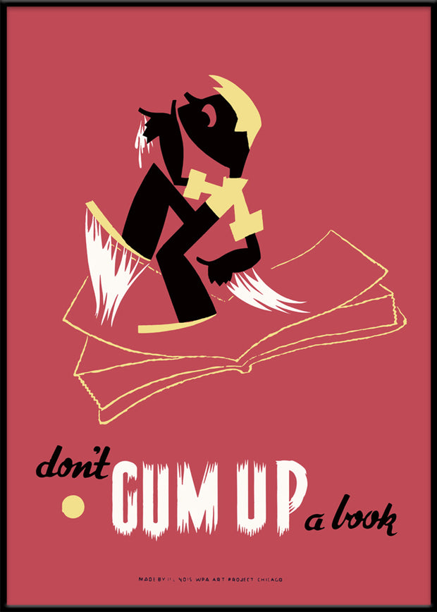 Don't gum up a book