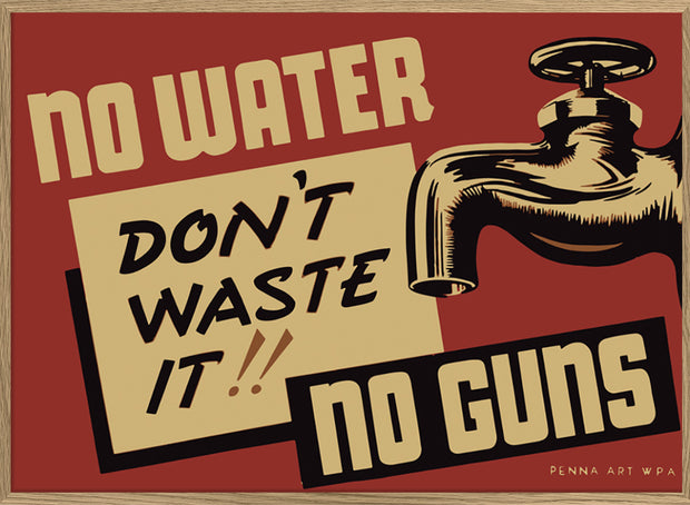 No Water No Guns