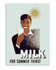 Milk for summer thirst
