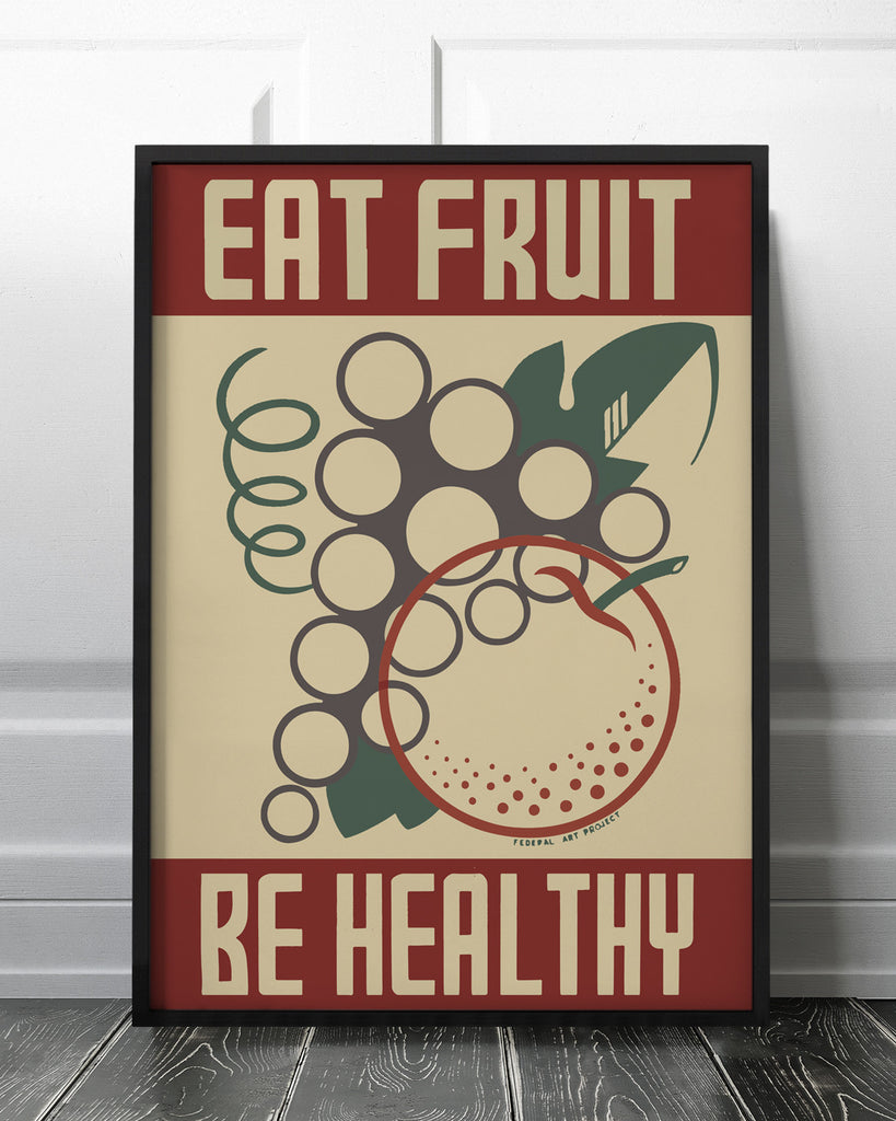 Eat fruit - be healthy