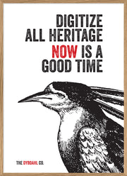 Digitize all heritage. Now is a good time