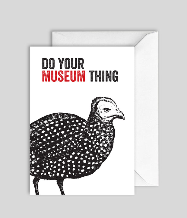 Do your museum thing Card