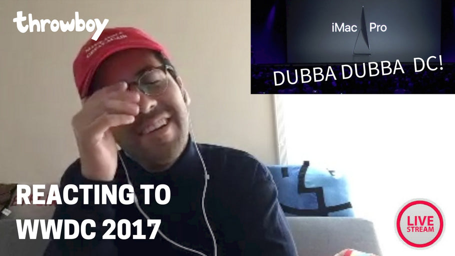 Throwboy Reacts to WWDC 2017 Live