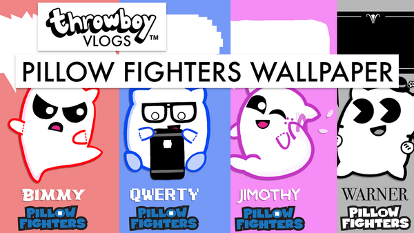 Throwboy Vlogs 015 | Pillow Fighters Wallpaper