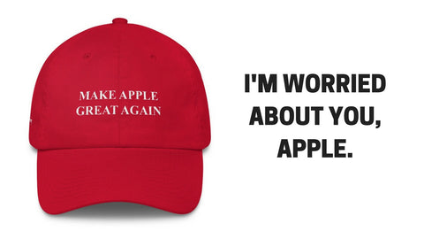 Make Apple Great Again hat by Throwboy