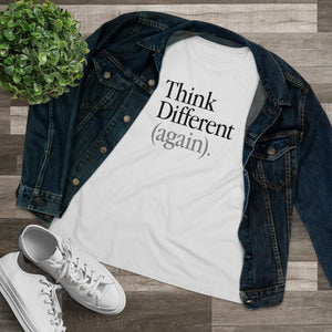 Think Different (again) Women's T-shirt White