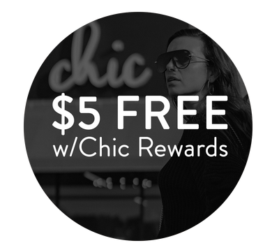 Sign up for Chic Rewards 💸