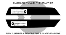 Load image into Gallery viewer, BMW 4 Series M4 2013-2016 (F32/F82 Pre LCI) BLACKLINE Taillight Overlay Kit