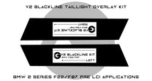 Load image into Gallery viewer, BMW 2 Series 2014-2017 (F22/F87 Pre LCI) BLACKLINE Taillight Overlay Kit