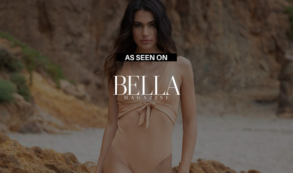 As seen on Bella Magazine | The Best In Sustainable Swimwear