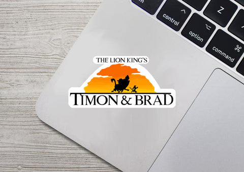 Timon & Brad Sticker