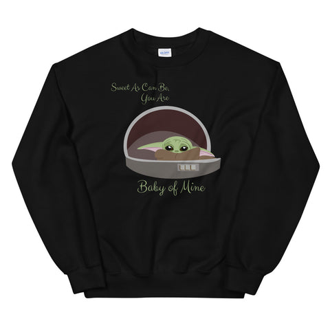 Baby of Mine - Crew Neck Sweater (Unisex)