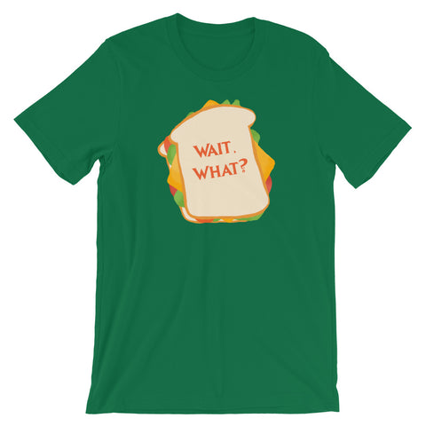 Wait, What? - Classic Tee (Unisex)