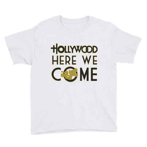 Hollywood Here We Come - Youth Tee