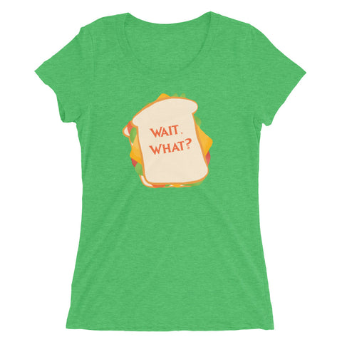 Wait, What? - Women's Scoop Neck