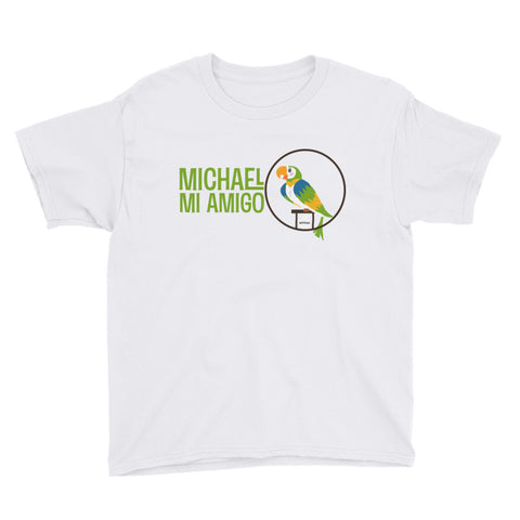 Michael Mi Amigo - Youth Tee