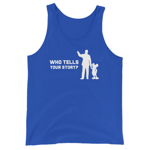 Who Tells Your Story? - Tank (Unisex)