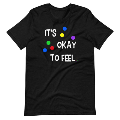 It's Okay to Feel - Classic Tee (Unisex)