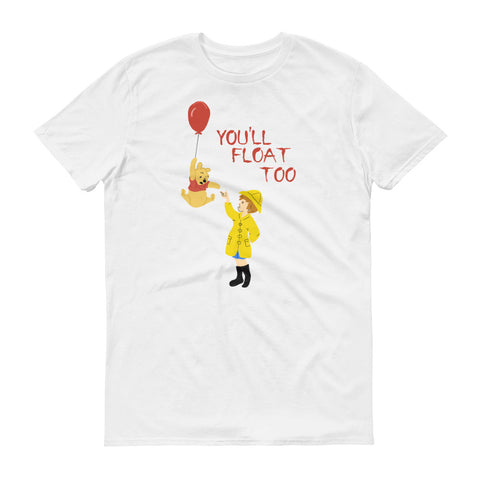 You'll Float Pooh - Classic Tee (Unisex)