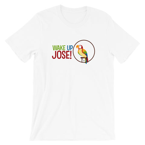 Wake Up Jose! - Classic Tee (Unisex)
