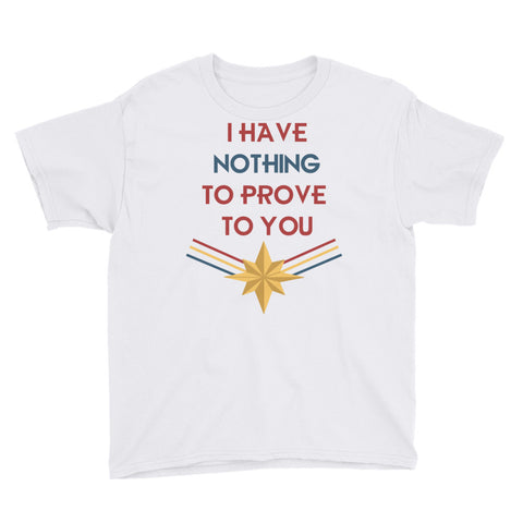 Nothing to Prove - Youth Tee